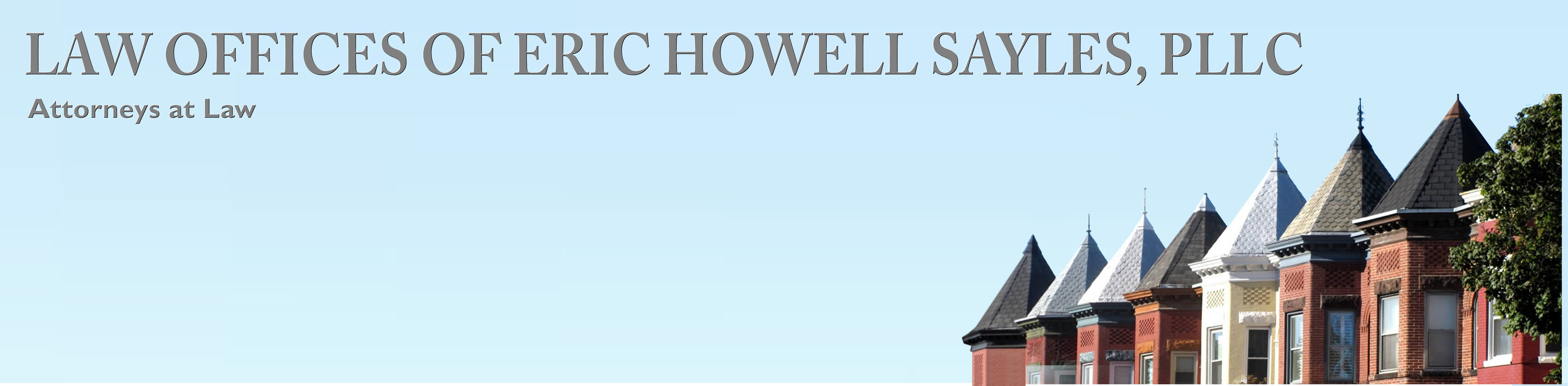 LAW OFFICES OF ERIC HOWELL SAYLES, PLLC